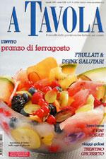 A Tavola di agosto 2008 articolo a cura di Laura Marinelli e Marco Oreggia www.atavolaweb.it