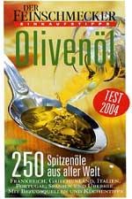 Der FeinschMecker EINKAUFSTIPPS Olivenol 205 Spitzenole aus aller Welt