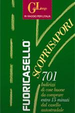 Guida Longo 2008 Fuoricasello Scoprisapori 701 indirizzi di cose buone da comprare entro 15' dal casello