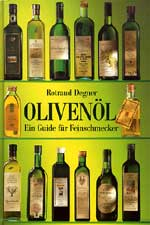 OLIVENOL Ein Guide fur Feinschmecker di Rotraud Degner